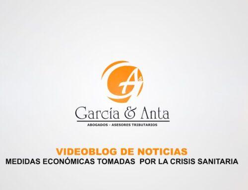 VIDEOBLOG – RETRASO EN LA PRESENTACIÓN DE IMPUESTOS Y AYUDA DE 300€ JUNTA DE ANDALUCIA